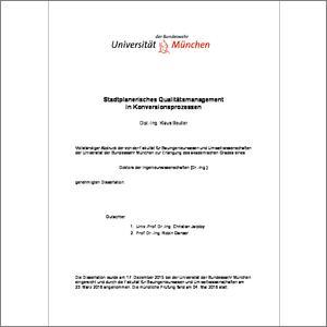 Stadtplanerisches Qualitätsmanagement in Konversionsprozessen